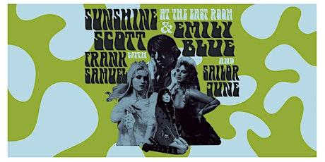 Sunshine Scott & Emily Blue @ East Room with Frank Samuel and Sailor June tickets