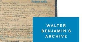WALTER BENJAMIN: DIGITAL AFTERLIVES