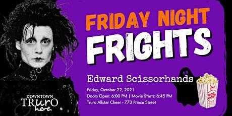 Edward Scissorhands: Friday Night Frights tickets