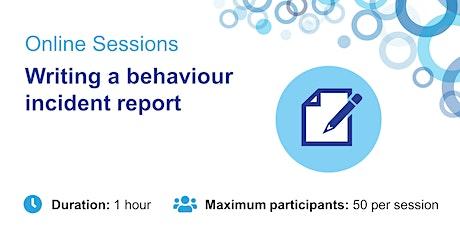 Writing a Behaviour Incident Report tickets