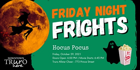 Hocus Pocus: Friday Night Frights tickets