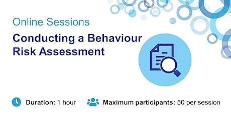Conducting a Behaviour Risk Assessment tickets