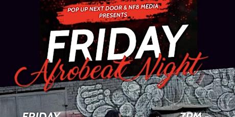 FRIDAY AFROBEAT NIGHT! tickets