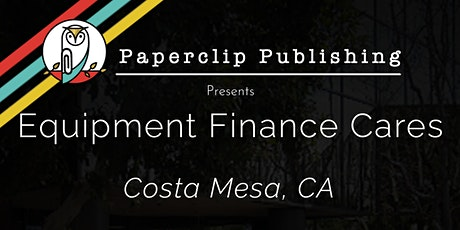 Equipment Finance Cares Southern California tickets