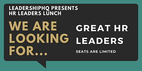 OUTSTANDING HR LEADERS LUNCH tickets