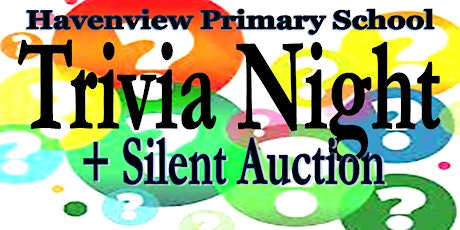 Trivia & Silent Auction Night Havenview Primary School tickets