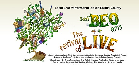 Seó Beo Arís:The Revival of Live - The Full Shillin tickets