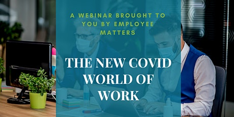 The New COVID World of Work tickets
