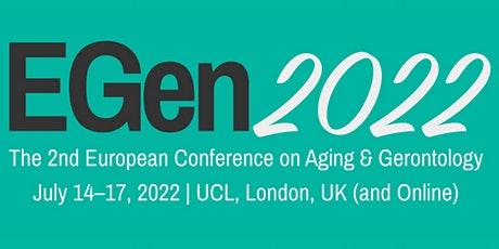 The 2nd European Conference on Aging & Gerontology (EGen2022) tickets