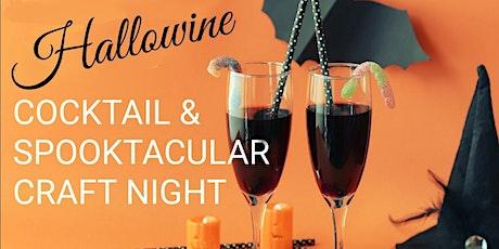 Hallowine Cocktail & Craft Night tickets