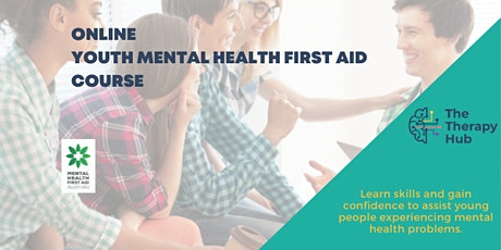Youth Mental Health First Aid Melbourne 9th October ONLINE tickets