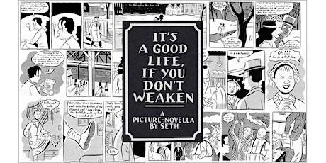 Graphic Novel Discussion Group: It's a Good Life If You Don't Weaken tickets