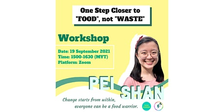 """One Step Closer to """"FOOD, not WASTE"""" tickets"""