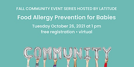 Food Allergy Prevention for Babies tickets