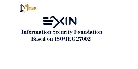EXIN Information Security Foundation ISO/IEC 27002 2Days Virtual-Edinburgh tickets