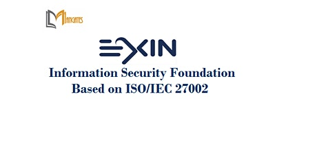 EXIN Information Security Foundation ISO/IEC 27002 2Days Virtual-Glasgow tickets