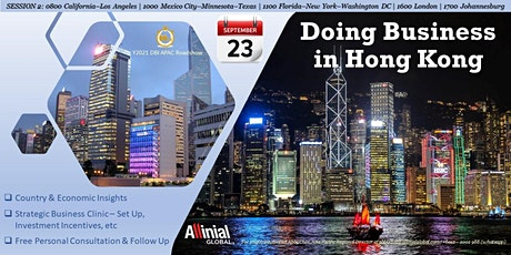 Doing Business in Hong Kong (Session 2) tickets