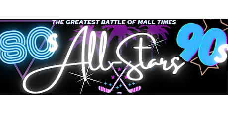 The Greatest Battle of Mall Times: 80's vs. 90's All-Star Game tickets