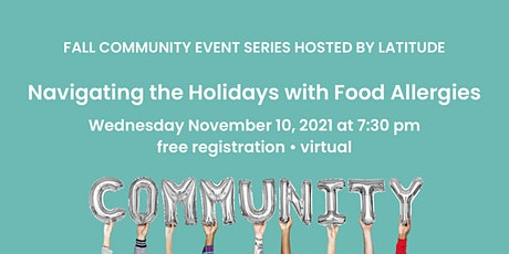 Navigating the Holidays with Food Allergies tickets