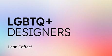 LGBTQ+ Designers tickets
