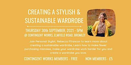 Creating a stylish & sustainable wardrobe tickets