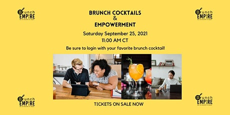 Brunch Cocktails & Empowerment tickets