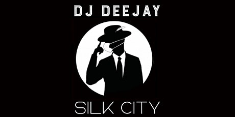 DJ Deejay Silk City Saturdays OCT16 tickets