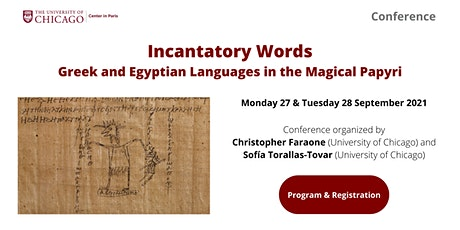 Incantatory Words: Greek and Egyptian Languages in the Magical Papyri tickets