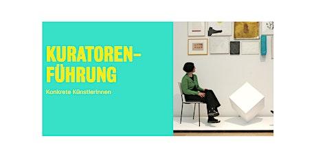 Hinter den Kulissen: Konkrete Künstlerinnen Tickets