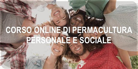 """Presentazione """"Corso di permacultura personale e sociale"""" - 3° Edizione biglietti"""