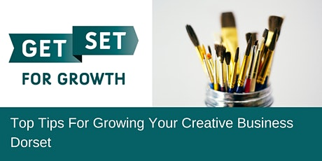 Top Tips for Growing Your Creative Business tickets