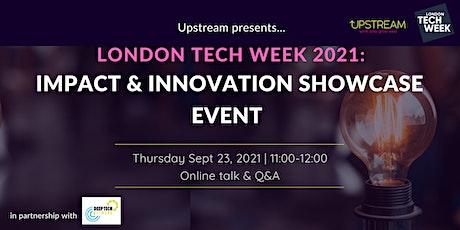 London Tech Week 2021:  Impact & Innovation Showcase Event Tickets