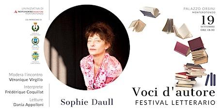 Sophie Daull | Apertura del Festival biglietti