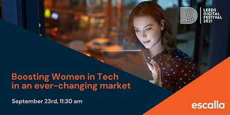 Boosting Women in Tech in an ever-changing market. biljetter