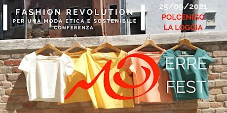 """ERRE FEST-Conferenza """"Fashion revolution, per una moda etica e sostenibile"""" biglietti"""
