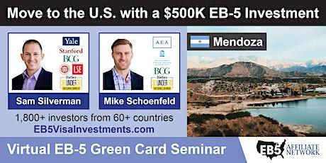 Mendoza EB-5 American Green Card Virtual Seminar entradas