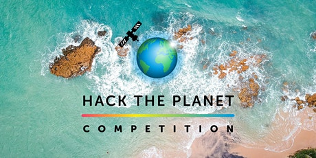 Hack the Planet Competition - Final Pitch Event tickets