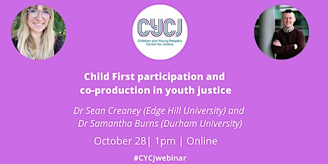 Child First participation and co-production in youth justice tickets