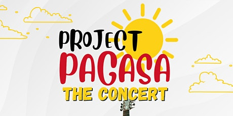 Project PAG-ASA  Concert for SAVE THE CHILDREN PH tickets