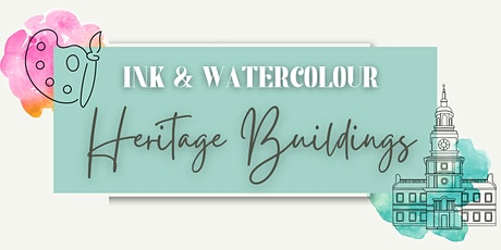 Ink & Watercolour: Heritage Buildings tickets