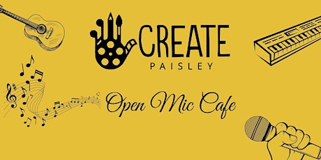 CREATE  Open Mic Cafe (in person) tickets