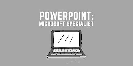 POWERPOINT Training: Microsoft Office Specialist tickets