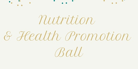Nutrition & Health Promotion Ball 2021 tickets