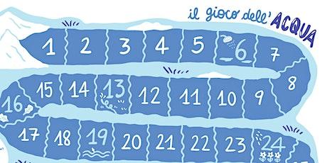 ERRE FEST - Gioco dell'oca per bambini sullo spreco dell'acqua. biglietti