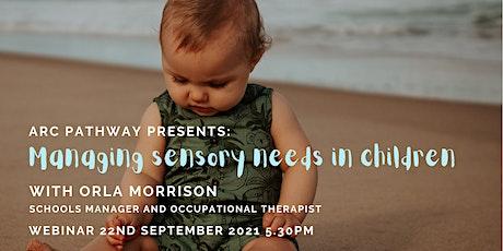 Managing Sensory Needs in Children tickets