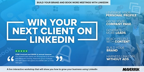 Win Your Next Client On LinkedIn - BRISTOL tickets
