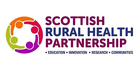 Scottish Rural Health and Social Care Lunchtime Webinar Series tickets
