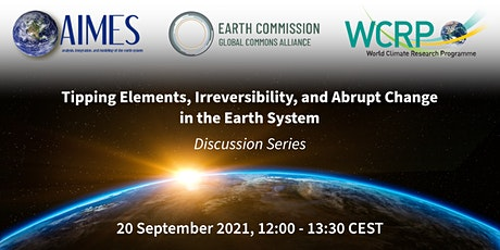 Tipping Elements, Irreversibility and Abrupt Change in the Earth System tickets