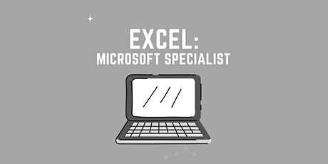 EXCEL Training: Microsoft Office Specialist tickets