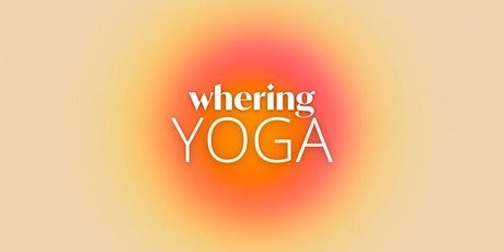 Yoga Class   A Pop-Up Store by Whering tickets